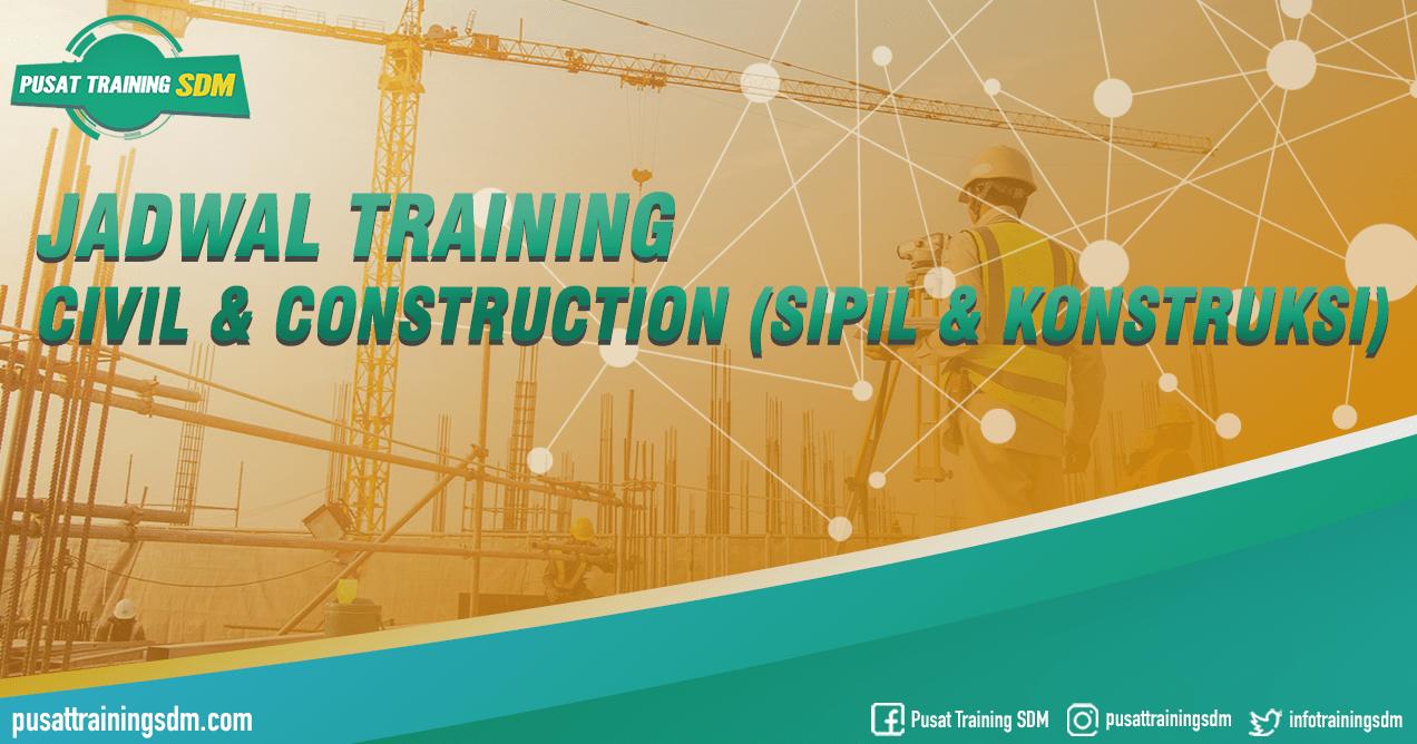JADWAL Training Civil & Construction (Sipil & Konstruksi) Training SDM Jogja Bandung Bali Jakarta Surabaya