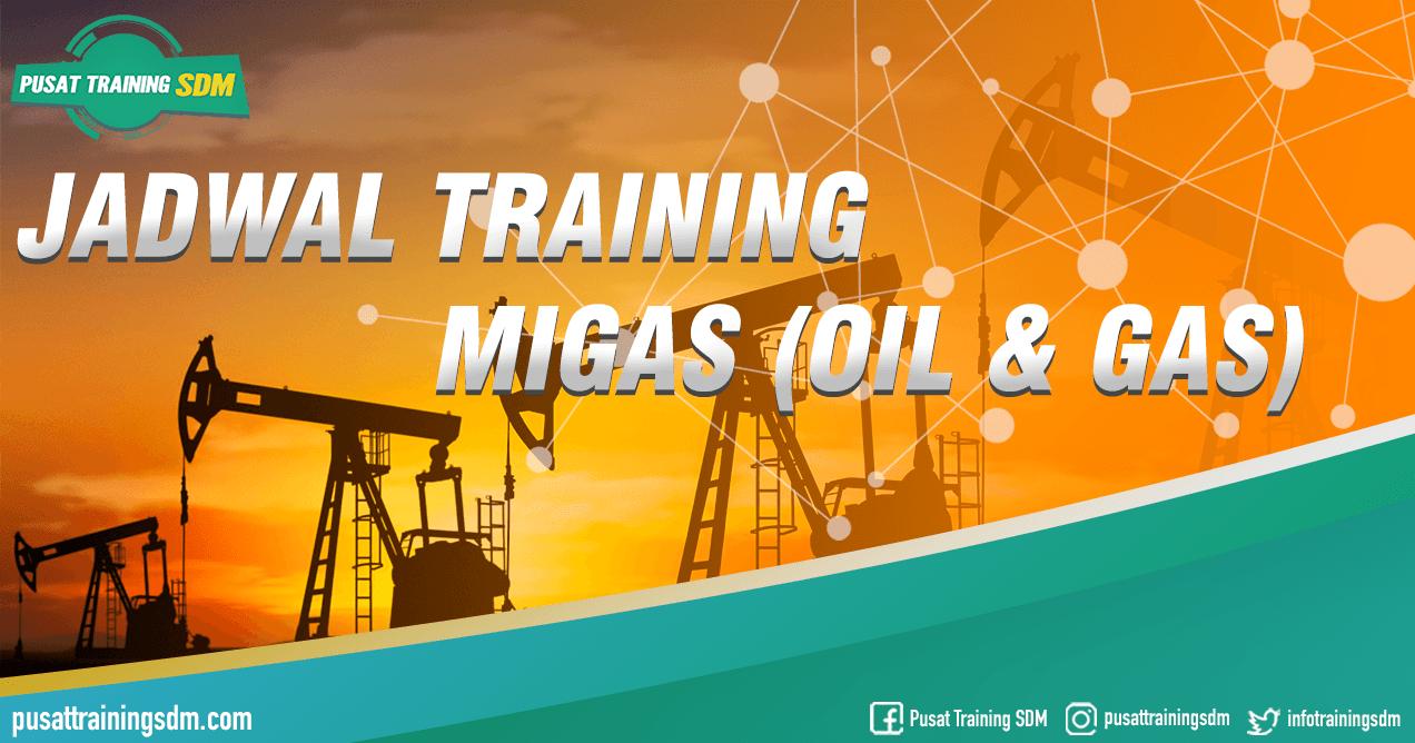 Informasi Jadwal Training Migas (Oil & Gas) Training SDM Jogja Bandung Bali Jakarta Surabaya