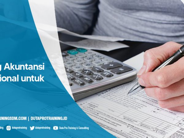 Training Akuntansi Professional untuk Staff 1