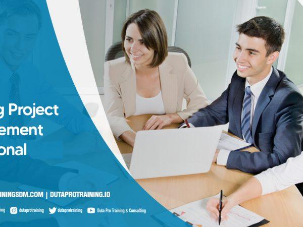 Pusat Training Project Management Profesional SDM Informasi Pelatihan di Jakarta, Bandung, Jogja, Surabaya, Bali, Lombok, Kalimantan Duta Pro Training Consulting