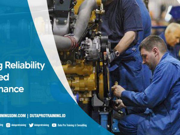 Pusat Training Reliability Centered Maintenance SDM Informasi Pelatihan di Jakarta, Bandung, Jogja, Surabaya, Bali, Lombok, Kalimantan Duta Pro Training Consulting