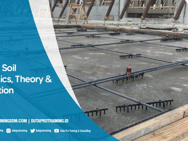 Pusat Training Soil Mechanics, Theory & Application SDM Informasi Pelatihan di Jakarta, Bandung, Jogja, Surabaya, Bali, Lombok, Kalimantan Duta Pro Training Consulting